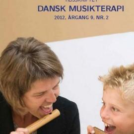 Tidsskriftet Dansk Musikterapi 2012, 9(2)