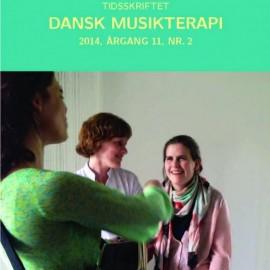Tidsskriftet Dansk Musikterapi 2014, 11(2)
