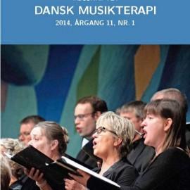 Tidsskriftet Dansk Musikterapi 2014, 11(1)