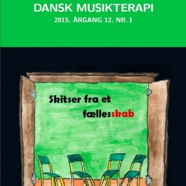 Tidsskriftet Dansk Musikterapi 2015, 12(1)