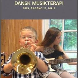 Tidsskriftet Dansk Musikterapi 2015, 12(2)