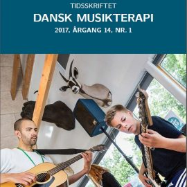 Tidsskriftet Dansk Musikterapi 2017, 14(1)