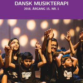 Tidsskriftet Dansk Musikterapi 2018, 15(1)